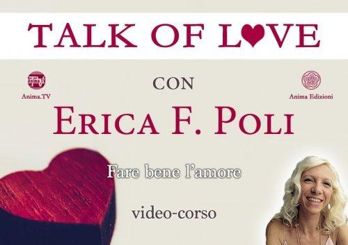 Talk of Love - Fare Bene l'Amore (Videocorso)