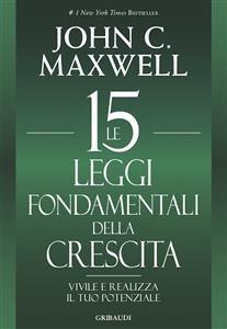 Le 15 Leggi Fondamentali della Crescita (eBook)