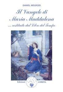 Il Vangelo di Maria Maddalena (eBook)