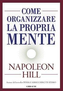 Come Organizzare la Propria Mente (eBook)