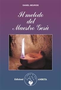 Il Metodo del Maestro Gesù (eBook)