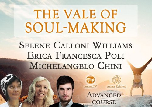 The Vale of Soul-Making (Videocorso in lingua inglese)