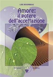 Amore: il Potere dell'Accettazione (eBook)
