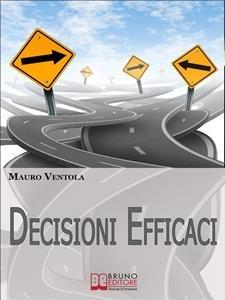 Decisioni Efficaci (eBook)