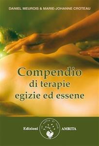 Compendio di Terapie Egizie ed Essene (eBook)