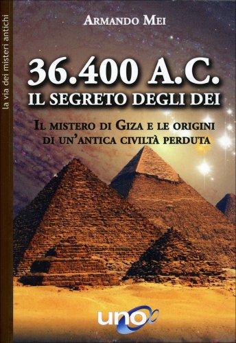 36.400 A.C. Il Segreto degli Dei