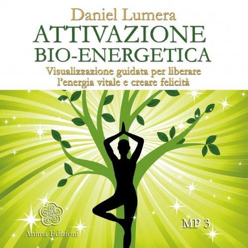 Attivazione Bio-Energetica 432 Hz