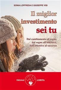 Il Miglior Investimento Sei Tu (eBook)