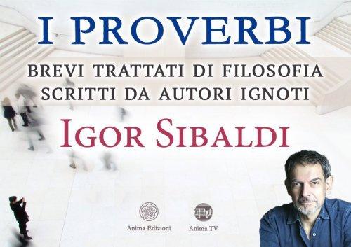 Proverbi - Brevi Trattati di Filosofia Scritti da Autori Ignoti (Video Seminario)