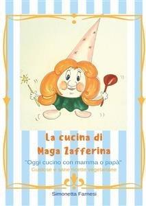 Le Ricette di Maga Zafferina (eBook)
