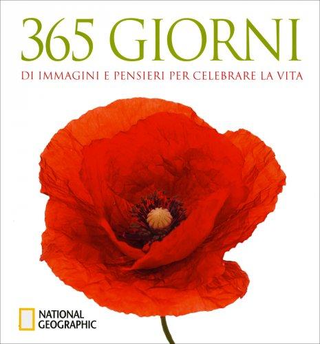 365 Giorni di Immagini e Pensieri per Celebrare la Vita