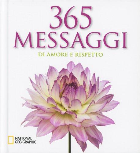 365 Messaggi di Amore e Rispetto