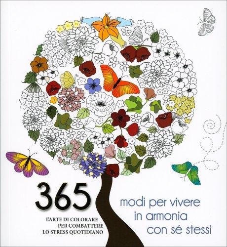 365 Modi per Vivere in Armonia con Sé Stessi