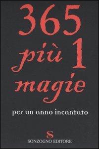 365 Più 1 Magie per un Anno Incantato