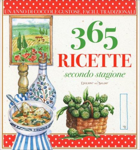 365 Ricette - Secondo Stagione