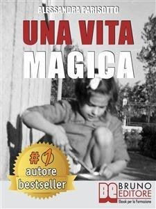 Una Vita Magica (eBook)