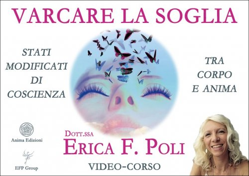 Varcare la Soglia (Video Seminario)