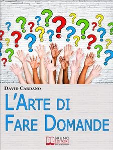 L'Arte di Fare Domande (eBook)