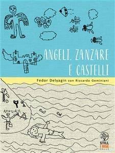 Angeli, Zanzare e Castelli (eBook)