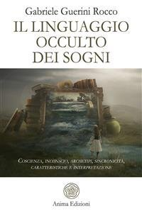 Il Linguaggio Occulto dei Sogni (eBook)