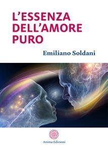 L'Essenza dell'Amore Puro (eBook)