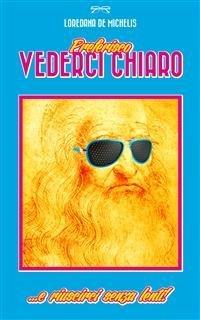 Preferisco Vederci Chiaro (eBook)