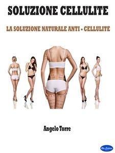 Soluzione Cellulite (eBook)