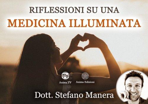 Riflessioni su una Medicina Illuminata (Video Seminario)