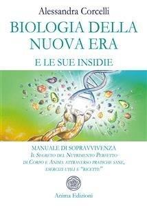 Biologia della Nuova Era e le Sue Insidie (eBook)