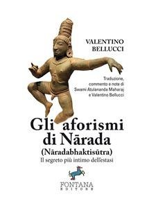 Gli Aforismi di Nārada - Nāradabhaktisūtra (eBook)
