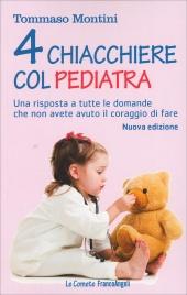 4 Chiacchiere col Pediatra