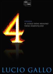 4 - Ohana: Il Luogo Dove Nessuno Viene Dimenticato (eBook)