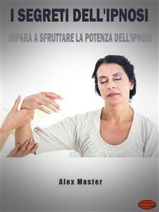 I Segreti dell'Ipnosi (eBook)