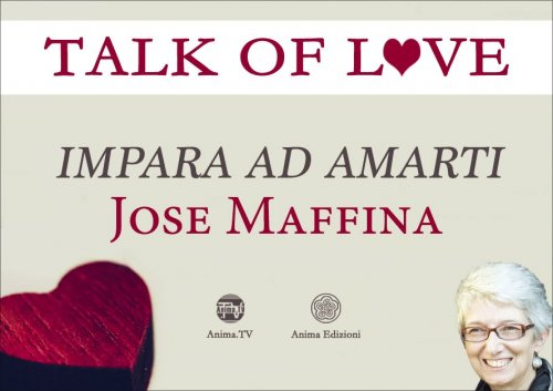 Talk of Love. Impara ad Amarti (Video Seminario)