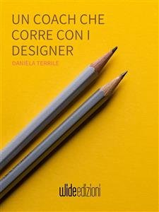 Un Coach che Corre con i Designer (eBook)