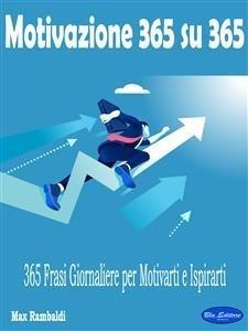 Motivazione 365 su 365 (eBook)