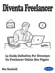Diventa Freelancer (eBook)
