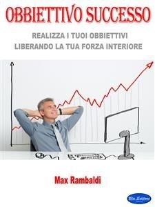 Obbiettivo Successo (eBook)