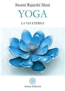 Yoga. La Via Eterna (eBook)