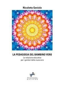 La Pedagogia del Bambino Vero (eBook)