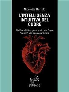 L'intelligenza Intuitiva del Cuore (eBook)
