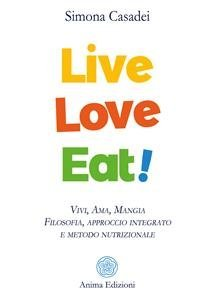 Live Love Eat! (eBook)