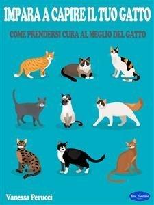 Impara a Capire il Tuo Gatto (eBook)