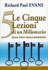 Le 5 Lezioni di un milionario sulla Vita e sulla Ricchezza