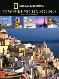 52 Weekend da Sogno