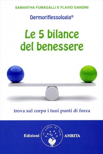 Le 5 Bilance del Benessere - Dermoriflessologia