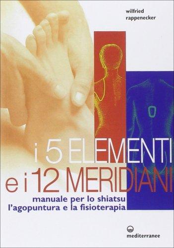 I Cinque Elementi e i Dodici Meridiani