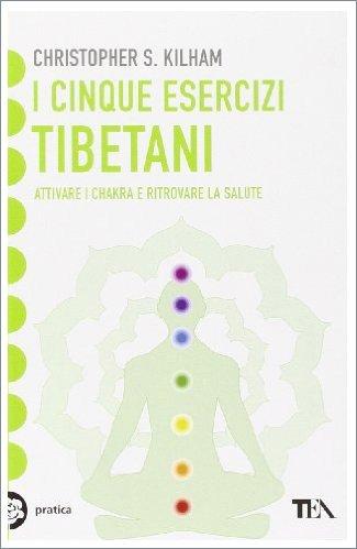 I Cinque Esercizi Tibetani