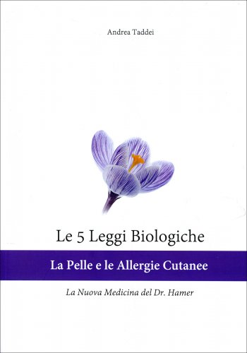 Le 5 Leggi Biologiche - La Pelle e le Allergie Cutanee