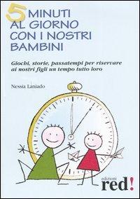 5 Minuti al Giorno con i Nostri Bambini
